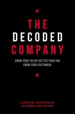 Image for The Decoded Company: Know Your Talent Better Than You Know Your Customers