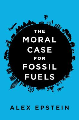 Image for The Moral Case for Fossil Fuels
