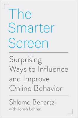 Image for Smarter Screen: Surprising Ways to Influence and Improve Online Behavior