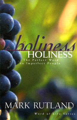 Image for Holiness: The Perfect Word to Imperfect People (Word of Life Series)