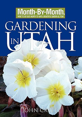 Image for Month-By-Month Gardening in Utah
