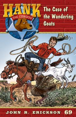Image for The Case of the Wandering Goats (Hank the Cowdog)
