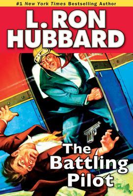 BATTLING PILOT, L. RON HUBBARD
