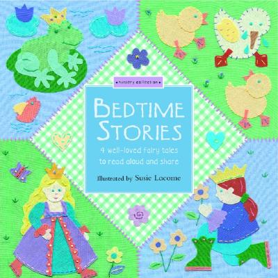 Image for Bedtime Stories: 4 Well-Loved FairyTales to Read Aloud and Share