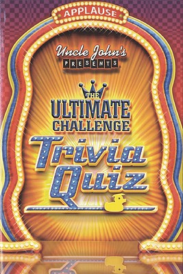 Image for Uncle John's Presents The Ultimate Challenge Trivia Quiz