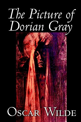 The Picture of Dorian Gray by Oscar Wilde,  Fiction, Classics (Wildside Fantasy Classic), Wilde, Oscar