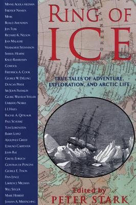 Image for Ring of Ice: True Tales of Adventure, Exploration, and Arctic Life