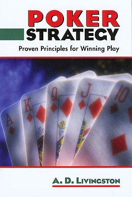 Image for Poker Strategy: Proven Principles for Winning Play