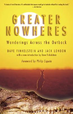 Image for Greater Nowheres: Wanderings Across the Outback
