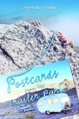 Image for Postcards from the Trailer Park: The Secret Lives of Climbers