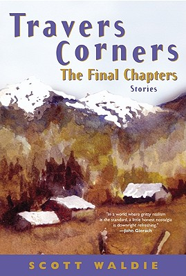 Image for Travers Corners: The Final Chapters (Stories)