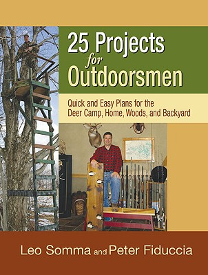 Image for 25 PROJECTS FOR OUTDOORSMEN : QUICK AND