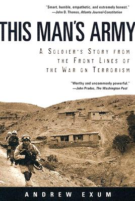 Image for This Mans Army : A Soldiers Story From The Front Lines Of The War On Terrorism