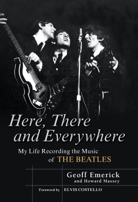 Image for Here, There and Everywhere: My Life Recording the Music of The Beatles