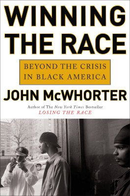 Image for Winning the Race: Beyond the Crisis in Black America