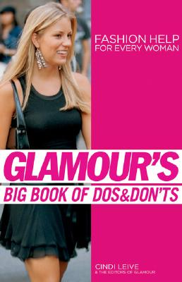 Image for Glamour's Big Book of Dos and Don'ts: Fashion Help for Every Woman