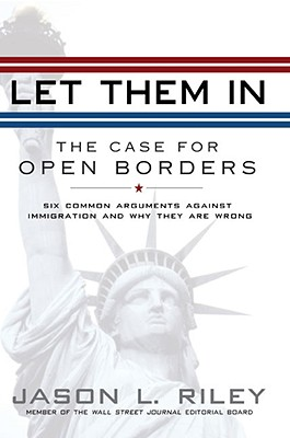 Image for Let Them In: The Case for Open Borders