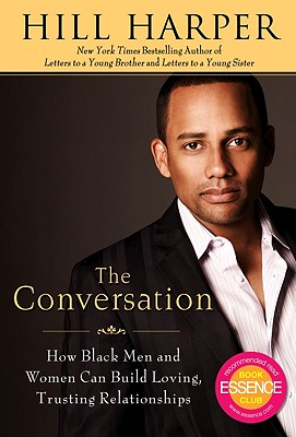 Image for The Conversation: How Black Men and Women Can Build Loving, Trusting Relationships