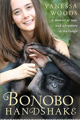 Image for Bonobo Handshake: A Memoir of Love and Adventure in the Congo