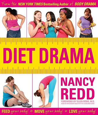 Image for Diet Drama: Feed Your Body! Move Your Body! Love Your Body!