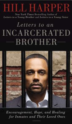 Image for Letters to an Incarcerated Brother: Encouragement, Hope, and Healing for Inmates and Their Loved Ones