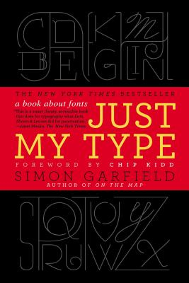 Image for Just My Type: A Book About Fonts