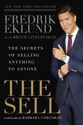 Image for The Sell: The Secrets of Selling Anything to Anyone
