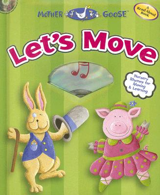 Image for Let's Move: Nursery Rhymes for Moving & Learning (Mother Goose Nursery Rhymes)