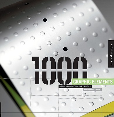 Image for 1,000 Graphic Elements: Details for Distinctive Designs
