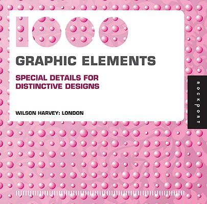 Image for 1,000 Graphic Elements (mini): Special Details for Distinctive Designs (1000 ...
