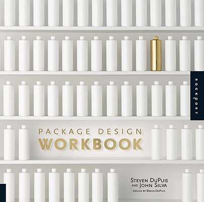 Image for Package Design Workbook: The Art and Science of Successful Packaging