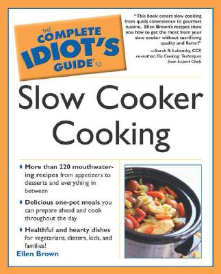 Image for The Complete Idiot's Guide to Slow Cooker Cooking