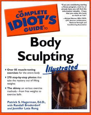 Image for COMPLETE IDIOT'S GUIDE TO BODY SCULPTING