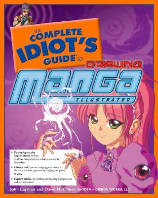 Image for The Complete Idiot's Guide to Drawing Manga, Illustrated