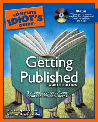 Image for The Complete Idiot's Guide to Getting Published, 4th Edition