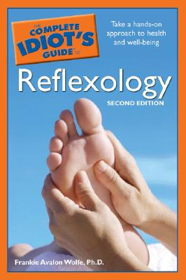 Image for The Complete Idiot's Guide to Reflexology, 2nd Edition