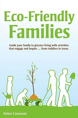 Eco-Friendly Families, Coronato, Helen