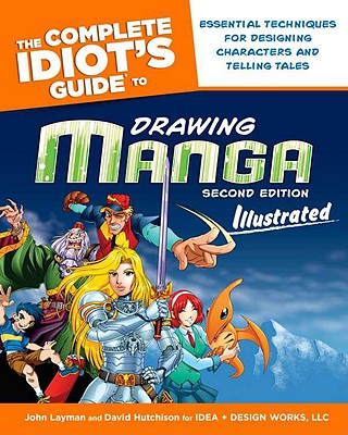 Image for The Complete Idiot's Guide to Drawing Manga Illustrated, 2nd Edition