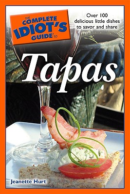Image for The Complete Idiot's Guide to Tapas