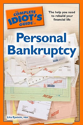 Image for The Complete Idiot's Guide to Personal Bankruptcy (Complete Idiot's Guides (L...