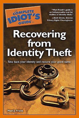 Image for The Complete Idiot's Guide to Recovering from Identity Theft