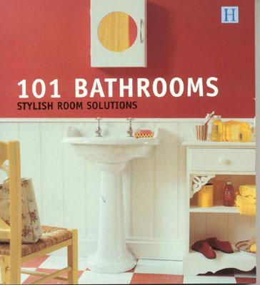 Image for 101 Bathrooms: Stylish Room Solutions (101 Rooms)