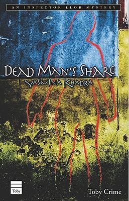 Dead Man's Share, Khadra, Yasmina; Botsford, Aubrey