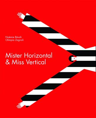 Mister Horizontal & Miss Vertical, R�vah, No�mie