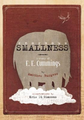 Image for Enormous Smallness: A Story of E. E. Cummings