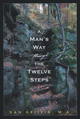 Image for Man's Way Through the Twelve Steps