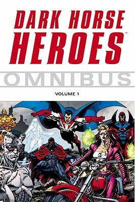 Image for Dark Horse Heroes Omnibus Volume 1 (v. 1)