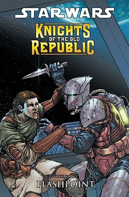 Image for Star Wars: Knights of the Old Republic Volume 2 - Flashpoint (v. 2)