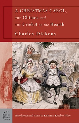 Christmas Carol, The Chimes, And The Cricket On The Hearth, CHARLES DICKENS