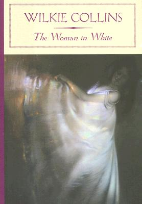 Image for The Woman in White (Barnes & Noble Classics)